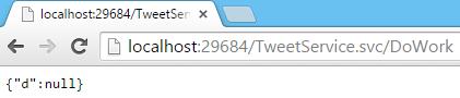 Tweet.WCFService.AJAX TweetService.svc DoWork URI Call result Screen-shot