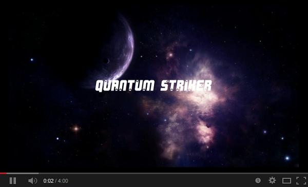 Quantum Striker YouTube Video
