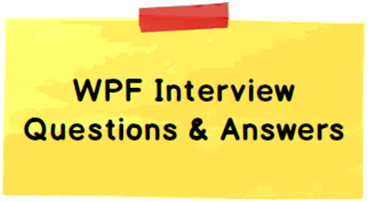 WPF Interview questions with answers - CodeProject