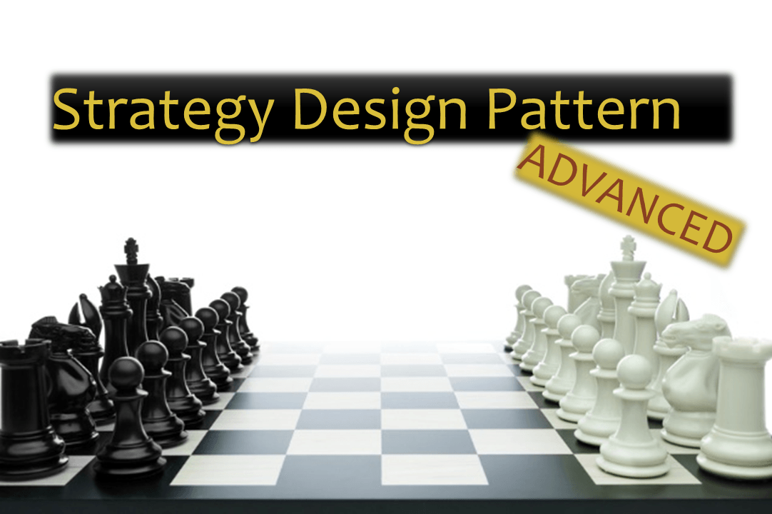 Advanced Strategy Design Pattern