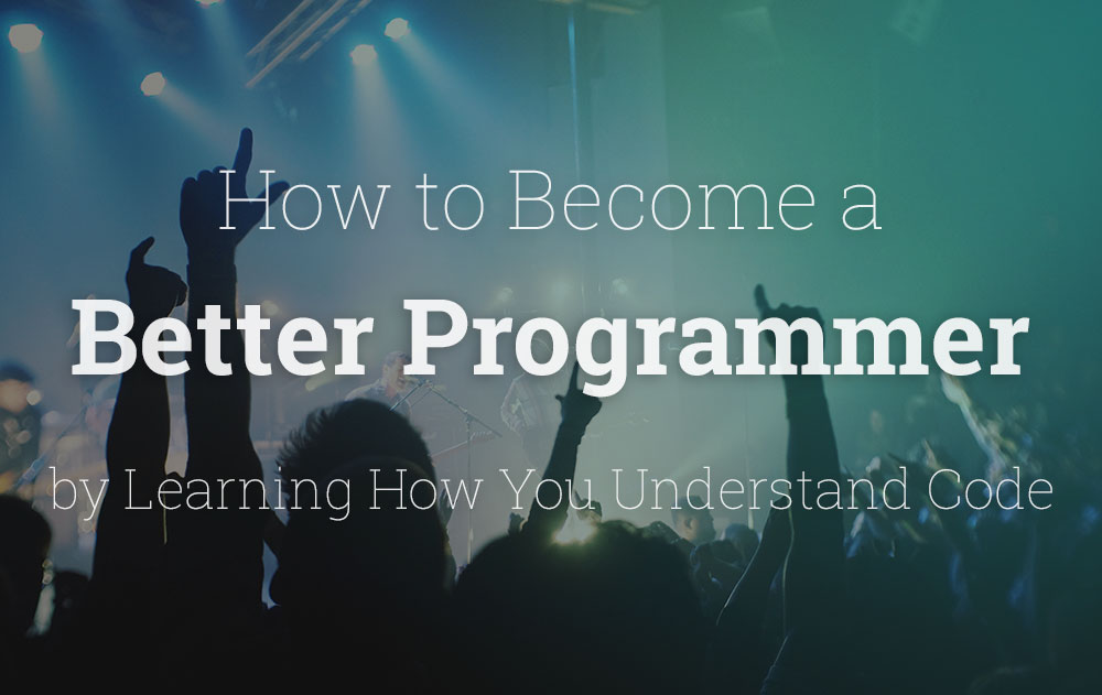 Ways to Become a Better Coder